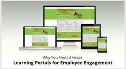 Why You Should Adopt Learning Portals For Employee Engagement | Soup for thought | Scoop.it