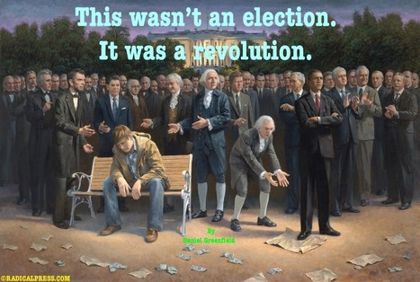 This wasn't an election. It was a revolution. By Daniel Greenfield. Posted by Paul Craig Roberts | Economic & Multicultural Terrorism | Scoop.it