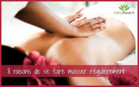 8 raisons de se faire masser régulièrement | zenitude - toucher bien-être strasbourg | Scoop.it