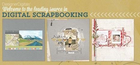 Digital Scrapbooking Ideas, Supplies, Tips, Printables and Much More - DesignerDigitals | SoHoIntResearch046 | Scoop.it