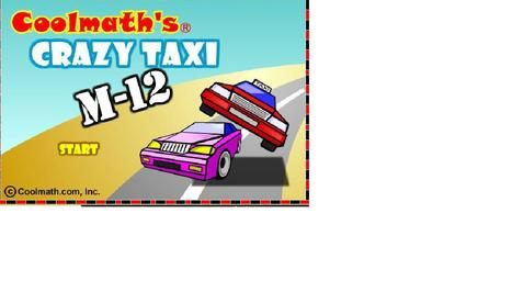 cool math car games crazy taxi m12 only at coolmath gamescom free online math car and driving games cool puzzles mazes and coloring pages for kids