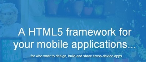 8 Free HTML5 Mobile Web App Frameworks | Web mobile applications | Scoop.it