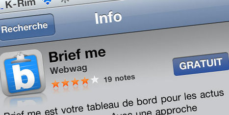 Brief me, un nouvel agrégateur de Flux RSS et de réseaux sociaux - iPhone 5, iPhone 4, iPhone 3GS, iPhone 3G, iPhone : Toute l'actualité iPhone3GSystem | SocialWebBusiness | Scoop.it