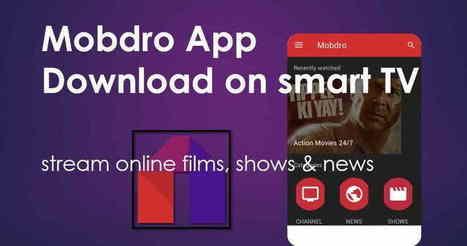 Mobdro for Smart TV - Mobdro | Mobdro | Scoop it