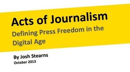 Actos de Periodismo: Definiendo la libertad de prensa en la era digital   Periodismo Ciudadano   Periodismo Ciudadano   Scoop.it