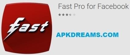 Fast Pro for Facebook v2 91 Apk | APKdreams com