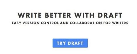 Draft. Write Better. | Let's Learn IT: New Media & Web 2.0 | Scoop.it