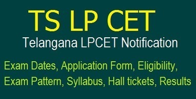 TS LPCET 2018 Notification- Telangana HPT,TPT,U