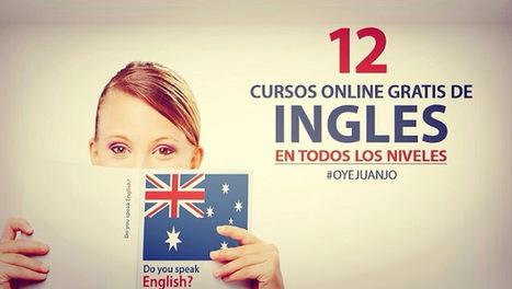 12 cursos online gratis de Inglés en todos los niveles | desdeelpasillo | Scoop.it