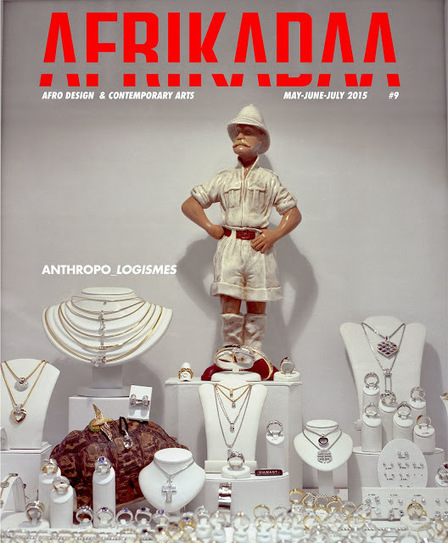 "AFRIKADAA: AFRIKADAA ISSUE N°9 ""ANTHROPOLOGISMES"" IS ONLINE ! 
