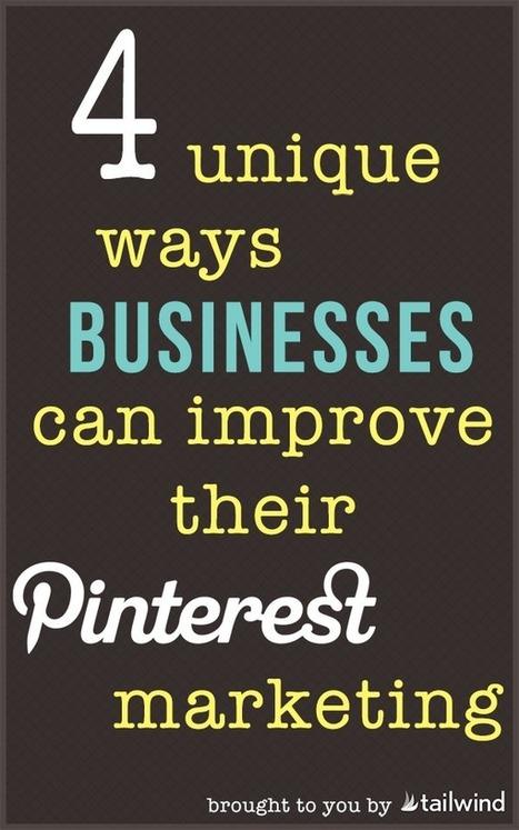 4 Unique Ways To Improve Your Pinterest Marketing - Tailwind Blog: Pinterest Analytics and Marketing Tips, Pinterest News - Tailwindapp.com | Pinterest | Scoop.it