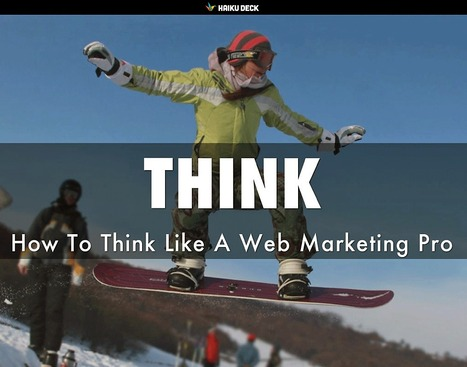 THINK Like A Marketing Pro: 5 Secret Tips [New @HaikuDeck by @Scenttrail]   Curation Revolution   Scoop.it