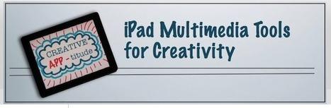 iPad Multimedia Tools for Creativity   iPad for Art   Scoop.it