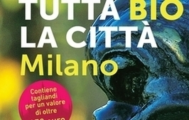 Milano è tutta bio | Equo solidale e sociale | Scoop.it