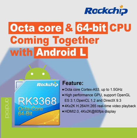 Rockchip Introduces RK3368 Octa Core Cortex A53 SoC for Tablets and 4K TV Box | Embedded Systems News | Scoop.it