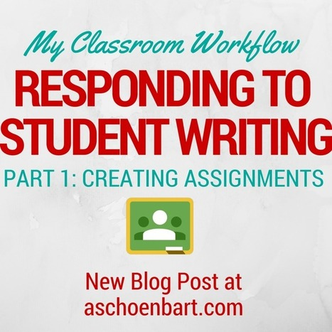 The Schoenblog: My Workflow for Responding to Student Writing Part 1 | BHS - Articles of Interest | Scoop.it