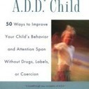 ADHD as a Developmental Issue (Not a Medical One)     Early Brain Development   Scoop.it