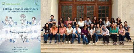 Retour sur le Colloque Jeunes Chercheurs de l'IPT (8-9 décembre 2016) : Impacts et perspectives | Institut Pasteur de Tunis-معهد باستور تونس | Scoop.it