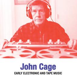 John Cage : Early Electronic & Tape Music (vinyl LP) – Les presses du réel   Muzibao   Scoop.it