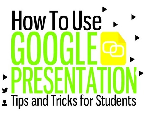 Google Presentation Tips and Tricks for Students by Carrie Baughcum | #EdTech | Scoop.it