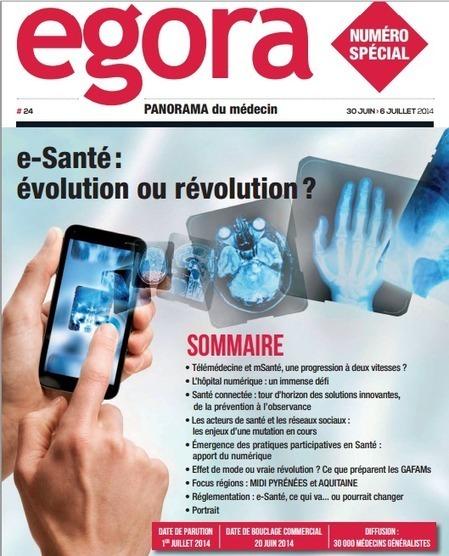 e-Santé : évolution ou révolution ? un numéro spécial Egora diffusé à 100 000 professionnels de santé... | Planetnurse 3.0 | Scoop.it