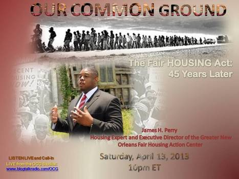 OUR COMMON GROUND Voice James Perry l Fighting Housing Discrimination   OUR COMMON GROUND Guest Profiles   Scoop.it