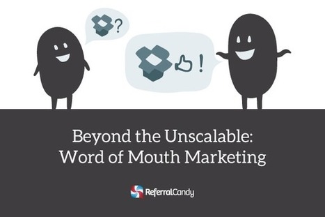 3 Tactics To Level Up Your Word-of-Mouth Marketing | Social Media Useful Info | Scoop.it