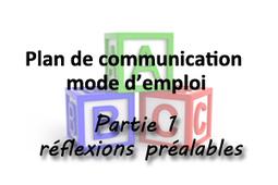 Faire son Plan de Communication (Partie 1/7) : Réflexions Préalables   WebZine E-Commerce &  E-Marketing - Alexandre Kuhn   Scoop.it