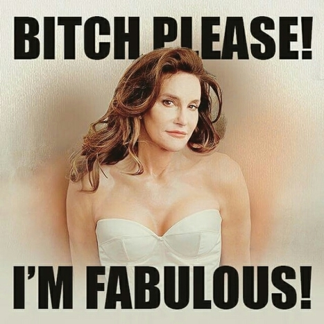 Caitlyn Jenner: I'm Fabulous! | Celebrity Culture and News... All things Hollywood | Scoop.it