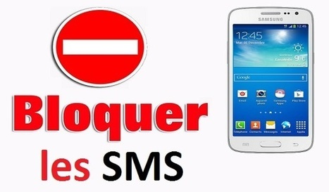 Comment bloquer des SMS sur Samsung Galaxy (Android) | Freewares | Scoop.it