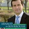Arnaud de Bourrousse - Chef d'entreprise et candidat de la droite indépendante