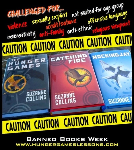 Hunger Games Lessons: Banned Books Week: If It's Forbidden, Kids Are Interested | Hunger Games Teaching Resources | Scoop.it