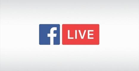 Facebook vient d'annoncer une série de mises à jour de son produit Facebook Live | Actualité Social Media : blogs & réseaux sociaux | Scoop.it