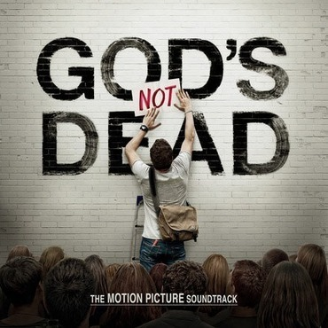 God's Not Dead Movie Soundtrack Released; Songs From Newsboys, Superchick, Stellar Kart, and More | Contemporary Christian Music News | Scoop.it