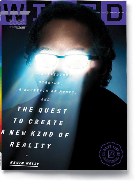 The Untold Story of Magic Leap, the World's Most Secretive Startup | pixels and pictures | Scoop.it