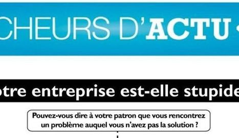Infographie : votre entreprise est-elle stupide ? | Economie | Scoop.it