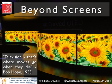 Beyond Screens Keynote — Connected TV and Digital Media Forum in Moscow   cross pond high tech   Scoop.it