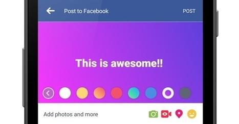 Les statuts Facebook prennent des couleurs | Veille Informatique par ORSYS | Scoop.it