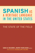 Spanish as a Heritage Language in the United States | Georgetown University Press | Spanish in the United States | Scoop.it