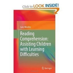 Amazon.com: Reading Comprehension: Assisting Children with Learning Difficulties (9789400711730): Gary Woolley: Books   Reading comprehension resources   Scoop.it
