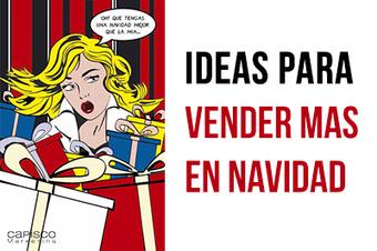 Cómo vender más en navidad: 21 consejos para pymes y emprendedores   Social Media Today   Scoop.it
