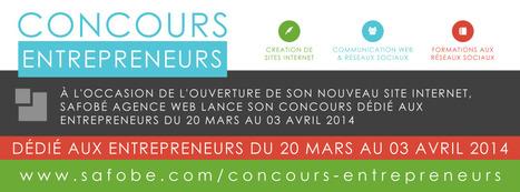 Concours pour les Entrepreneurs via Facebook. | Communication #Web & Réseaux Sociaux | Scoop.it