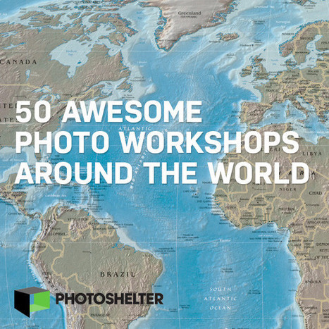 Have Camera, Will Travel: Fifty Awesome Photo Workshops Around the World | MediaMentor | Scoop.it