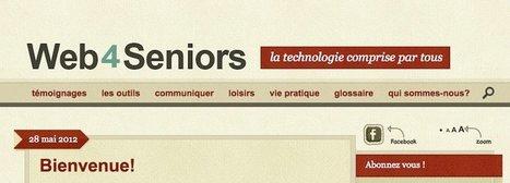 Web4Seniors : Une page Facebook de trucs et astuces pour mieux utiliser les technologies dans votre vie quotidienne | Innovation et sérendipité | Scoop.it