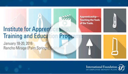Institute for Apprenticeship, Training and Education Programs - Conference Jan 18-20 2016 | Manufacturing In the USA Today | Scoop.it