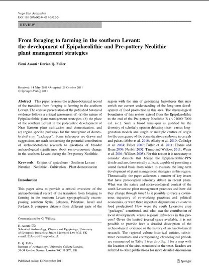 From foraging to farming in the southern Levant: the development of Epipalaeolithic and Pre-pottery Neolithic plant management strategies | World Neolithic | Scoop.it