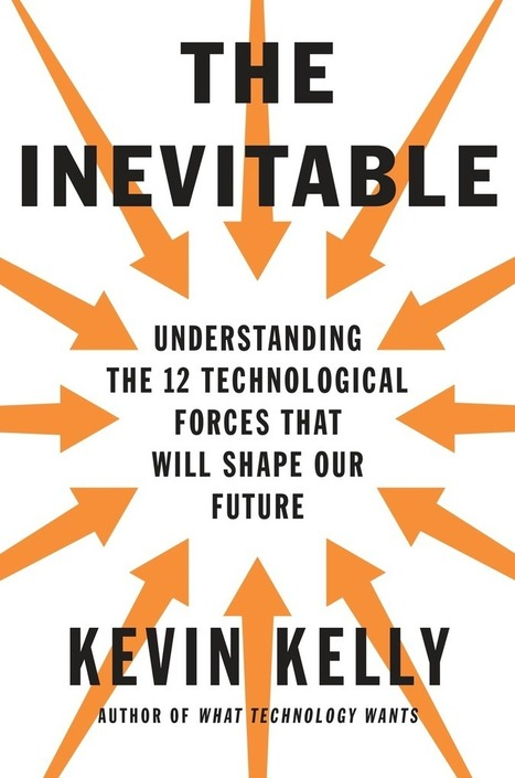 Books: The Inevitable | Digital Culture | Scoop.it
