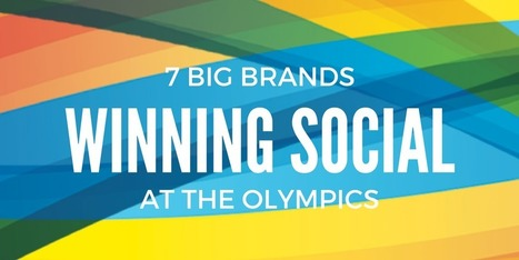 7 Brands Winning Social Media During the Olympics | Simply Measured | Content Marketing & Break | Scoop.it