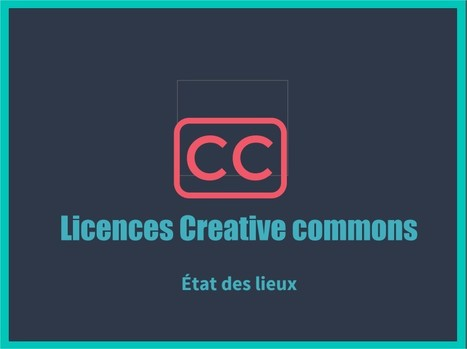 Licences Creative Commons : état des lieux | eLearning related topics | Scoop.it