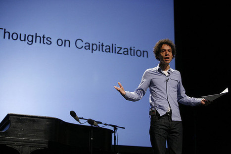 What Makes Malcolm Gladwell Fascinating | Writing, Research, Applied Thinking and Applied Theory: Solutions with Interesting Implications, Problem Solving, Teaching and Research driven solutions | Scoop.it